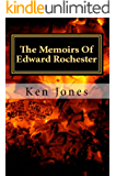 The Memoirs Of Edward Rochester