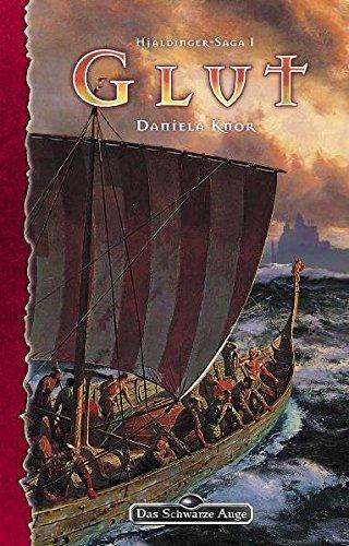 Hjaldinger Saga, Bd. 1: Glut (Das Schwarze Auge, Band 93)