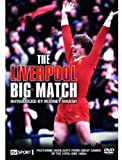 The Liverpool Big Match [DVD]