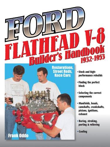 V8 Ford Motors (Ford Flathead V-8 Builder's Handbook 1932-1953: Restorations, Street Rods, Race Cars)