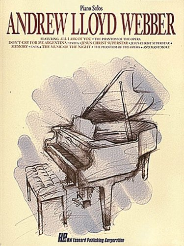 Andrew Lloyd Webber For Piano (Andrew Lloyd Webber Music)