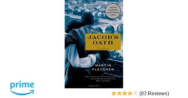 Jacobs Oath A Novel Martin Fletcher 9781250027610 Amazon Books