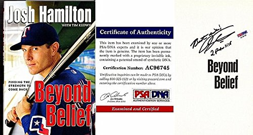 Josh Hamilton Autographed Signed Beyond Belief Hardcover Book with PSA/DNA Authentic - Texas Rangers