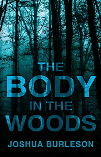 the body in the woods - 3