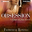 Obsession: Year of Fire, Book 1 Audiobook by Florencia Bonelli, Rosemary Peele (translator) Narrated by Peter Berkrot