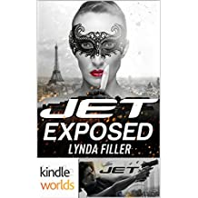 JET: EXPOSED (Kindle Worlds Novella) (JET WORLD Book 1)