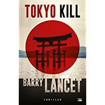 Tokyo Kill (Thriller) (French Edition)