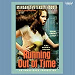 Running Out of Time | Margaret Peterson Haddix