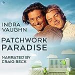 Patchwork Paradise | Indra Vaughn