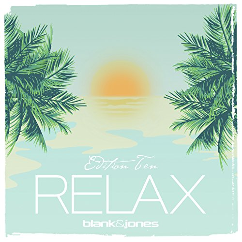 Blank & Jones - Relax Edition 10 (2017) [WEB FLAC] Download