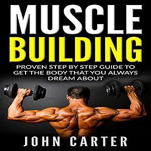 Muscle Building: Beginners Handbook Audiobook