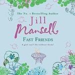 Fast Friends | Jill Mansell