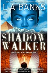 Shadow Walker (Neteru Academy Books) Kindle Edition
