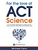 For the Love of ACT Science: An innovative approach