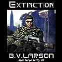 Extinction: Star Force, Book 2  Hörbuch von B. V. Larson Gesprochen von: Mark Boyett
