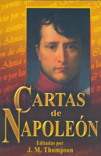 Cartas de Napoleon (Spanish Edition) [J. M. Thompson] (Tapa Blanda)