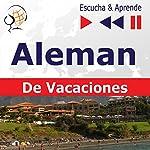 Deutsch für die Ferien - Alemán De Vacaciones (Escucha & Aprende) | Dorota Guzik