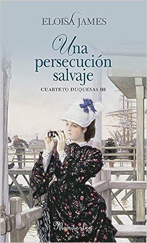Una persecución salvaje: Cuarteto duquesas III MANDERLEY ...