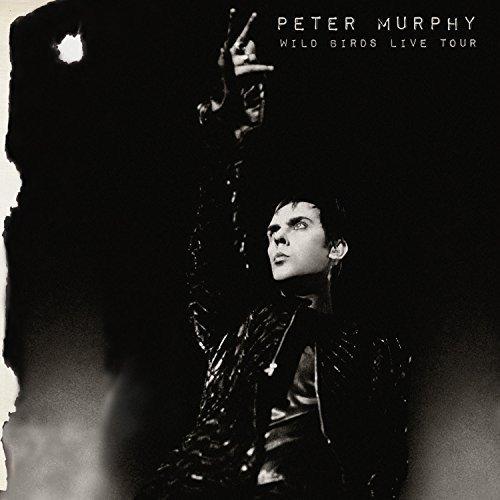 CD : Peter Murphy - Wild Birds Live Tour (2 Disc)