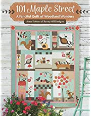 101 Maple Street: A Fanciful Quilt of Woodland Wonders
