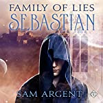 Family of Lies: Sebastian | Sam Argent