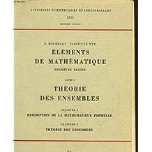 Elements de Mathematique Premiere Partie. Livre III, Topologie Generale. Chapitre 3, Groupes Topologiques (Theorie Elementaire). Chapitre 4, Nombres Reels (Actualites Scientifiques et Industrielles, 1143)