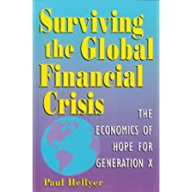 Surviving the global financial crisis: The economics of hope for generation X