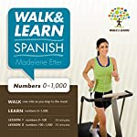 Walk and Learn Spanish Numbers 0-1,000: Learn Spanish Numbers as You Step to the Music | Madelene Etter