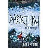 Darkthaw: A Winterkill novel