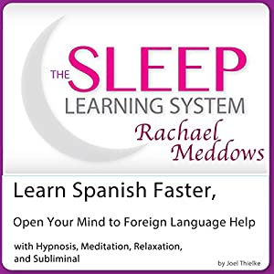 Learn Spanish Faster, Open Your Mind to Foreign Language Help Speech