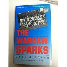 The Warsaw Sparks (Singular Lives)