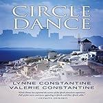 Circle Dance | Lynne Constantine,Valerie Constantine