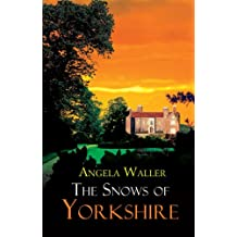 The Snows of Yorkshire