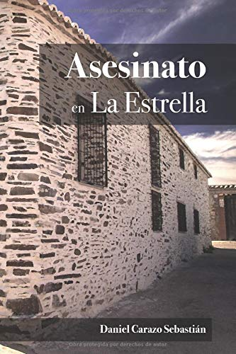 Asesinato en La Estrella  [Carazo Sebastián, Daniel] (Tapa Blanda)