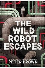 The Wild Robot Escapes (The Wild Robot (2)) Hardcover