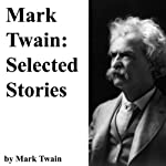 Mark Twain: Selected Stories | Mark Twain
