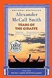 Tears of the Giraffe, Alexander McCall Smith, 0739378309