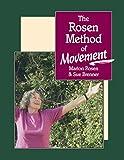 The Rosen Method of Movement