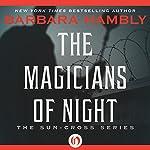 Magicians of Night | Barbara Hambly