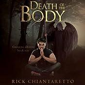 Death of the Body: Crossing Death, Book 1 | Rick Chiantaretto