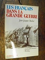 FRANCAIS DANS LA GRANDE GUERRE