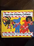 Pass the Fritters Little Book, Harcourt School Publishers Staff, 0153072784
