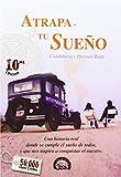Atrapa Tu Sueno (Spanish Edition)