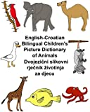 English-Croatian Bilingual Children's Picture Dictionary of Animals
