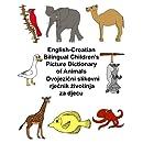 English-Croatian Bilingual Children's Picture Dictionary of Animals (FreeBilingualBooks.com) (English and Croatian Edition)