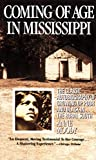 img - for Coming of Age in Mississippi: The Classic Autobiography of Growing Up Poor and Black in the Rural South book / textbook / text book