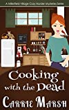img - for Cozy Mystery: Cooking With The Dead (A Millerfield Village Cozy Murder Mysteries Series) book / textbook / text book