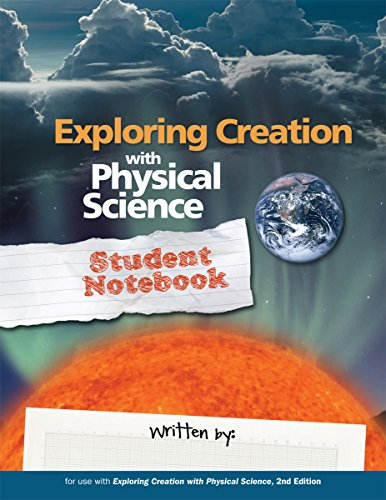 Exploring Creation with Physical Science, Student - Apologia Science General