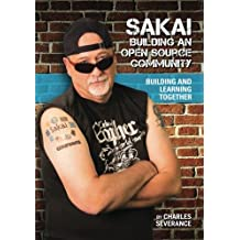 Sakai: Building an Open Source Community: Building and learning together
