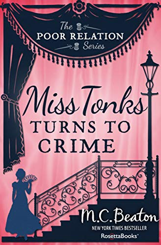 Miss Tonks Turns to Crime (The Poor Relation Series Book 2) by [Beaton, M. C.]